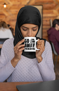 Go Away I'm Reading - Funny Book Lover Coffee Mug