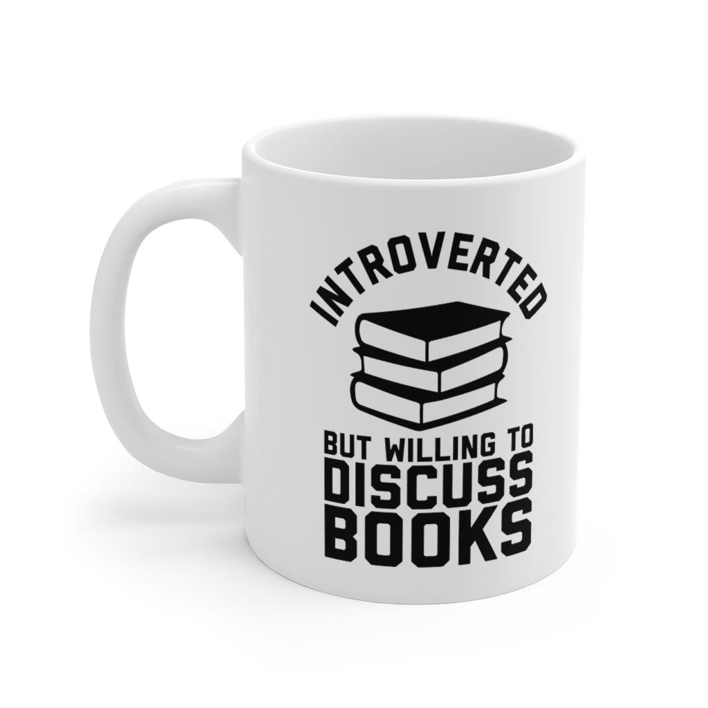 Introverted But Willing To Discuss Books - Funny Book Lover Coffee Mug