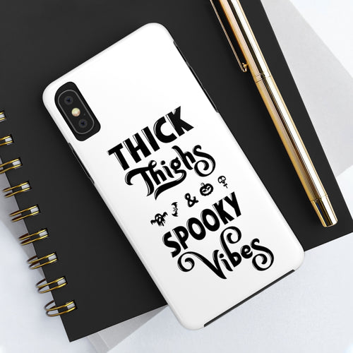 Thick Thighs and Spooky Vibes Funny Halloween Tough Phone Case