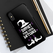 Load image into Gallery viewer, Support Your Local Witches Halloween Tough Phone Case