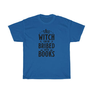 This Witch Can Be Bribed With Books - Funny Halloween Book Lover T-Shirt