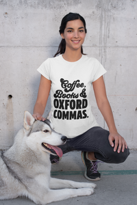 Coffee Books and Oxford Commas - Funny Book Lover Unisex T-Shirt