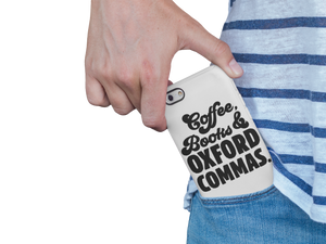 Coffee Books and Oxford Commas - Book Lover Tough Phone Case