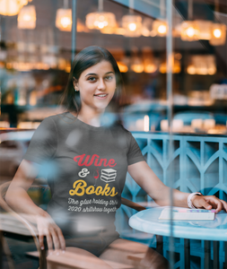 Wine & Books The Glue Holding This 2020.... Funny 2020 T-Shirt