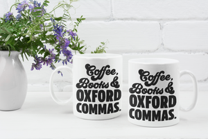 Coffee Books and Oxford Commas - Funny Book Lover Coffee Mug