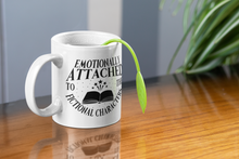 Load image into Gallery viewer, Emotionally Attached To The Fictional Characters - Funny Book Lover Coffee Mug