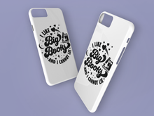 Load image into Gallery viewer, I Like Big Books and I Cannot Lie - Book Lover Tough Phone Case