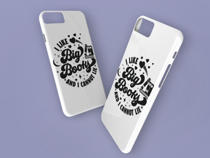 I Like Big Books and I Cannot Lie - Book Lover Tough Phone Case