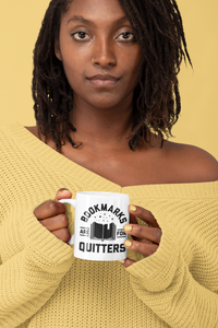 Bookmarks Are For Quitters - Funny Book Lover Coffee Mug