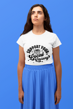 Load image into Gallery viewer, Support Your Local Library - Funny Book Lover Unisex T-Shirt