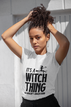 Load image into Gallery viewer, It's a Witch Thing You'd Not Understand - Funny Halloween Unisex T-Shirt