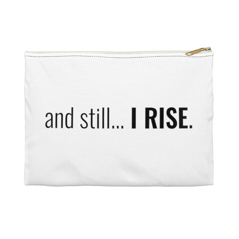 and still... I RISE Zipper Pouch