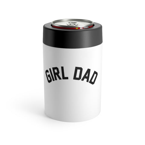 Girl Dad Can Holder