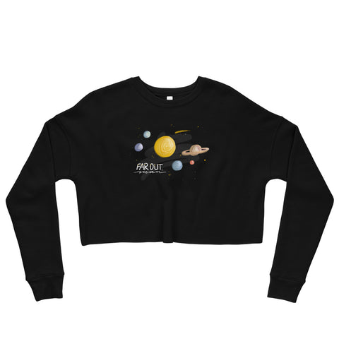 Far Out, Man (Eco-Friendly)  Crop Sweatshirt