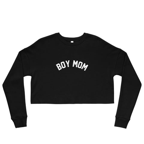 Boy Mom (Eco-Friendly) Crop Sweatshirt