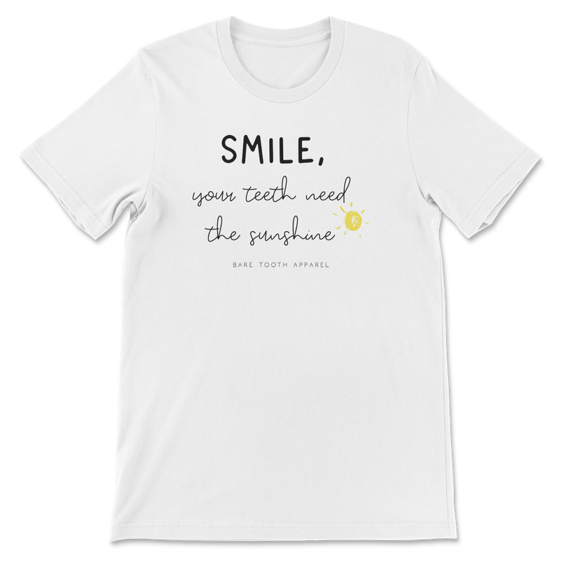 Smile Your Teeth Need Sunshine Tee