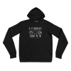 Count Me In - Dogs, Dental, Camping Hoodie