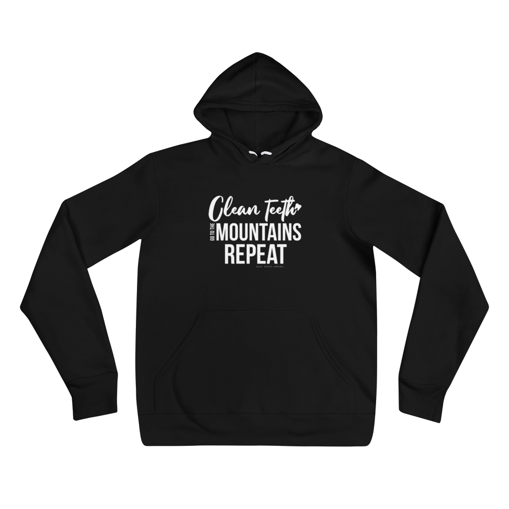 Clean Teeth, Go to Mountains, Repeat - Hoodie