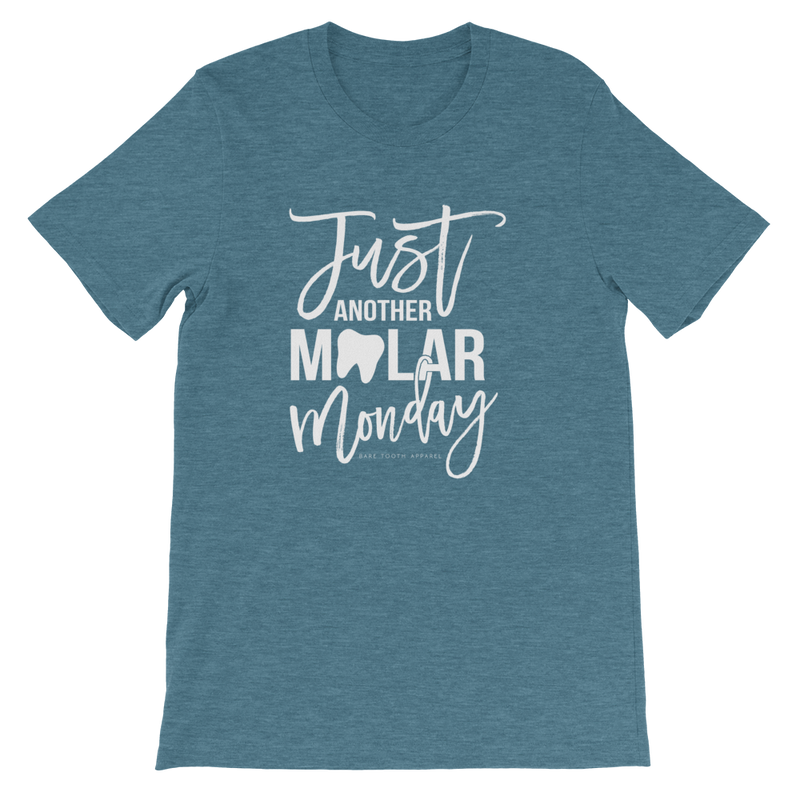Just Another Molar Monday Tee