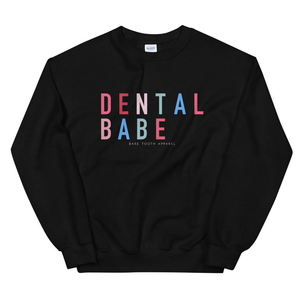 Dental Babe Sweatshirt