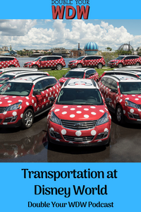 Disney World Transportation: Double Your WDW Podcast Episode 60