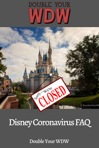Disney Coronavirus FAQ: Closures, Tickets, Refunds, and More