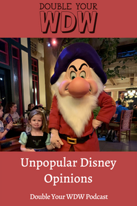 (fun) Unpopular Disney Opinions: Double Your WDW