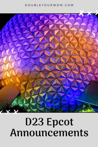 D23 Epcot Announcements