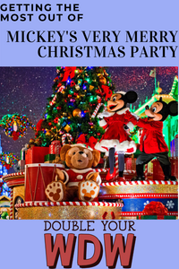 Get the Most Out of Mickey's Very Merry Christmas Party: Double Your WDW Podcast