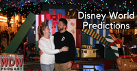 Disney World Predictions for 2021: Double Your WDW Podcast