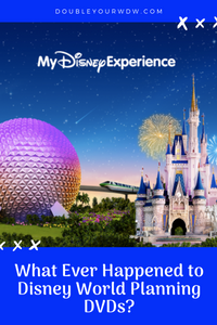 What Ever Happened to the Disney World Planning DVDs?