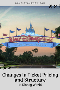 Changes in Ticket Prices Announced for Disney World