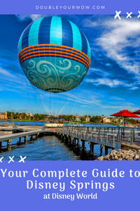 Complete Disney Springs Guide