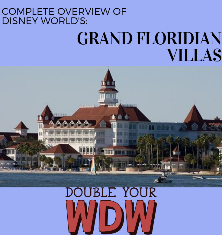 disney world grand floridian villas overview