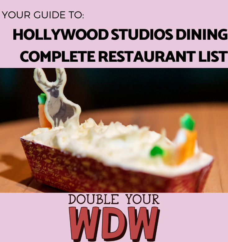 Hollywood Studios restaurant list