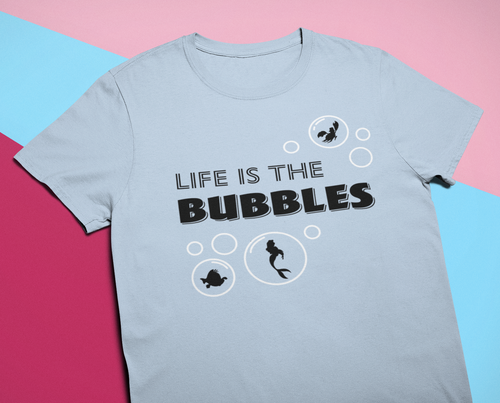 Life is the Bubbles Unisex Short Sleeve T-Shirt