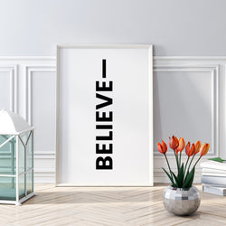 Believe | Printable Wall Art | Instant Download | Positive Affirmations