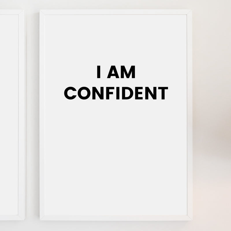 I am Confident | Printable Wall Art | Instant Download | Positive Affirmations