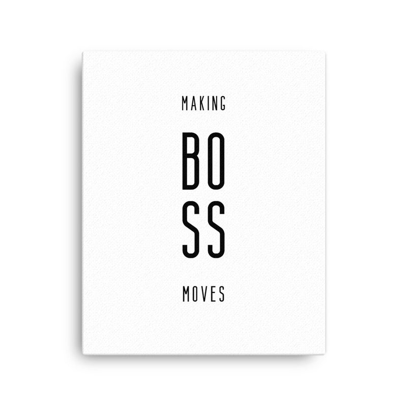 Making Boss Moves • Canvas