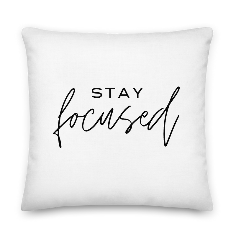 Stay Focused • Premium Pillow