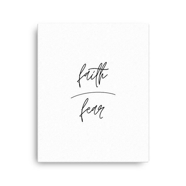 Faith over Fear • Canvas