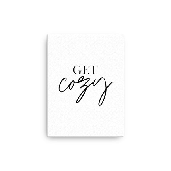 Get Cozy • Canvas