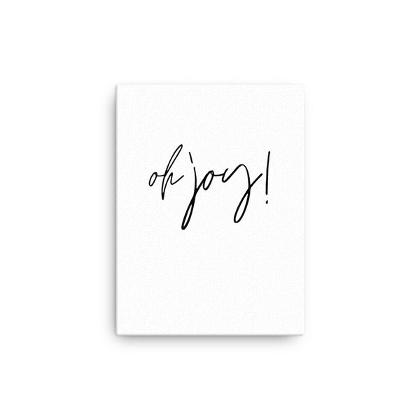 Oh Joy! • Canvas