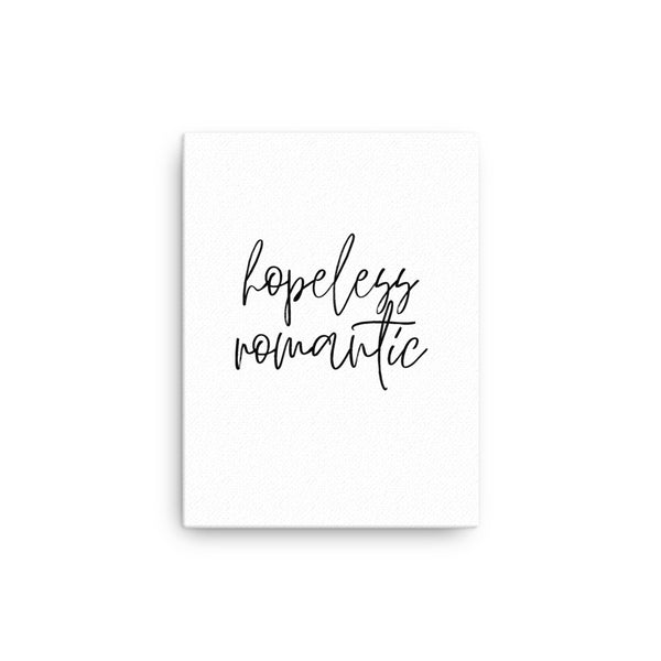 Hopeless Romantic • Canvas