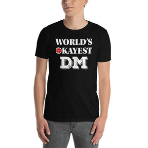 World's Okayest DM D&D T-Shirt (Unisex)