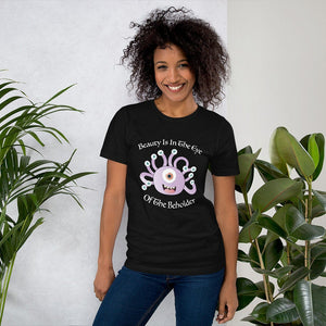 D&D Shirt Beauty is in the Eye of the Beholder | Unisex T-Shirt for Dungeons and Dragons Pathfinder Tabletop RPG