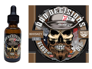 Bad Decisions 1oz Natural Beard        Oil Whiskey - Patriot Mens Company