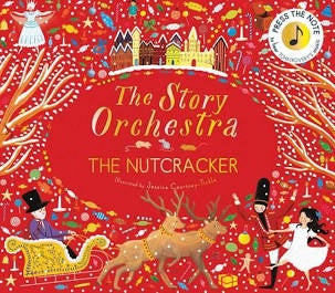 The Story Orchestra The Nut Cracker