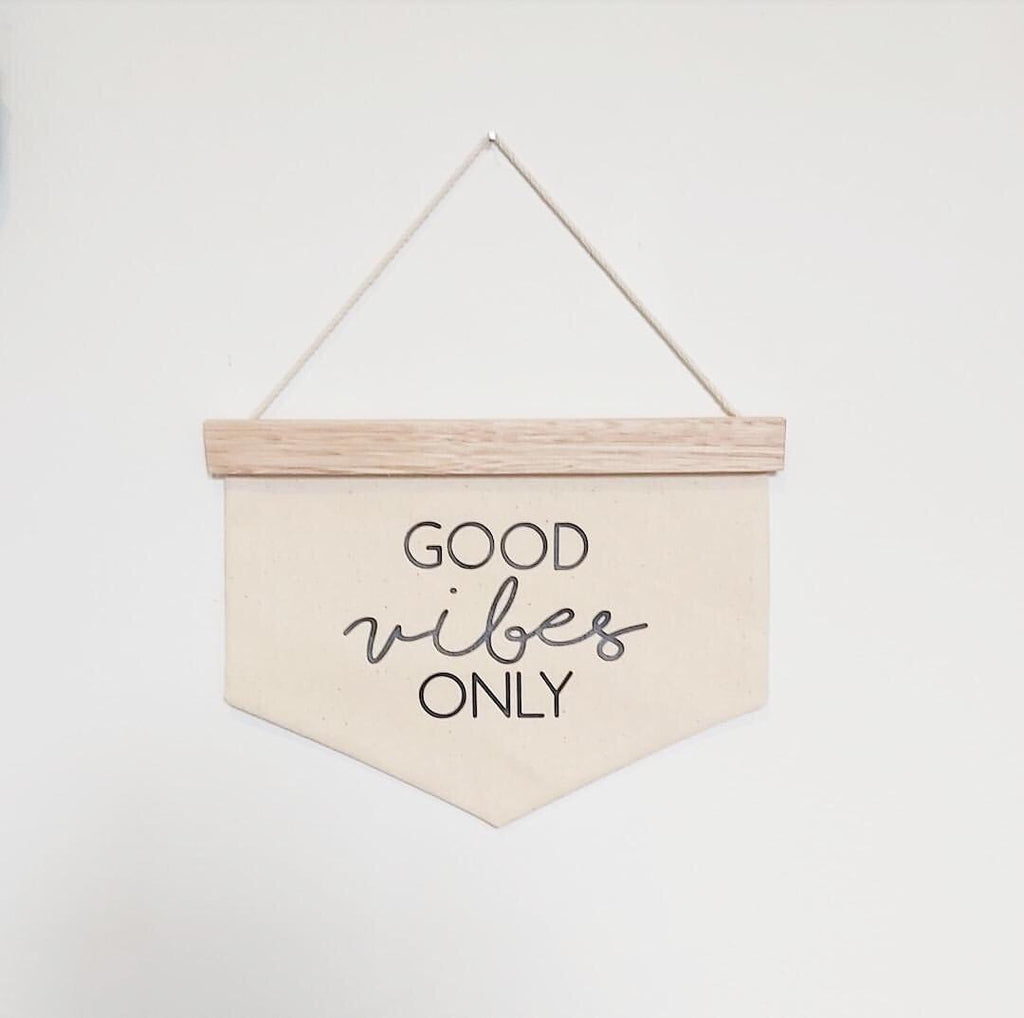 Good Vibes Only Banner - Ava & Harper co