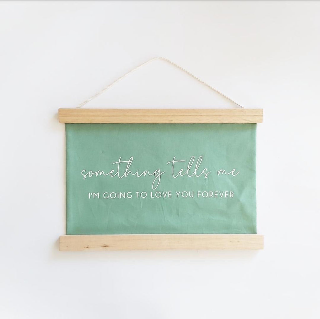 """Something tells me.."" Fabric Banner - Ava & Harper co"